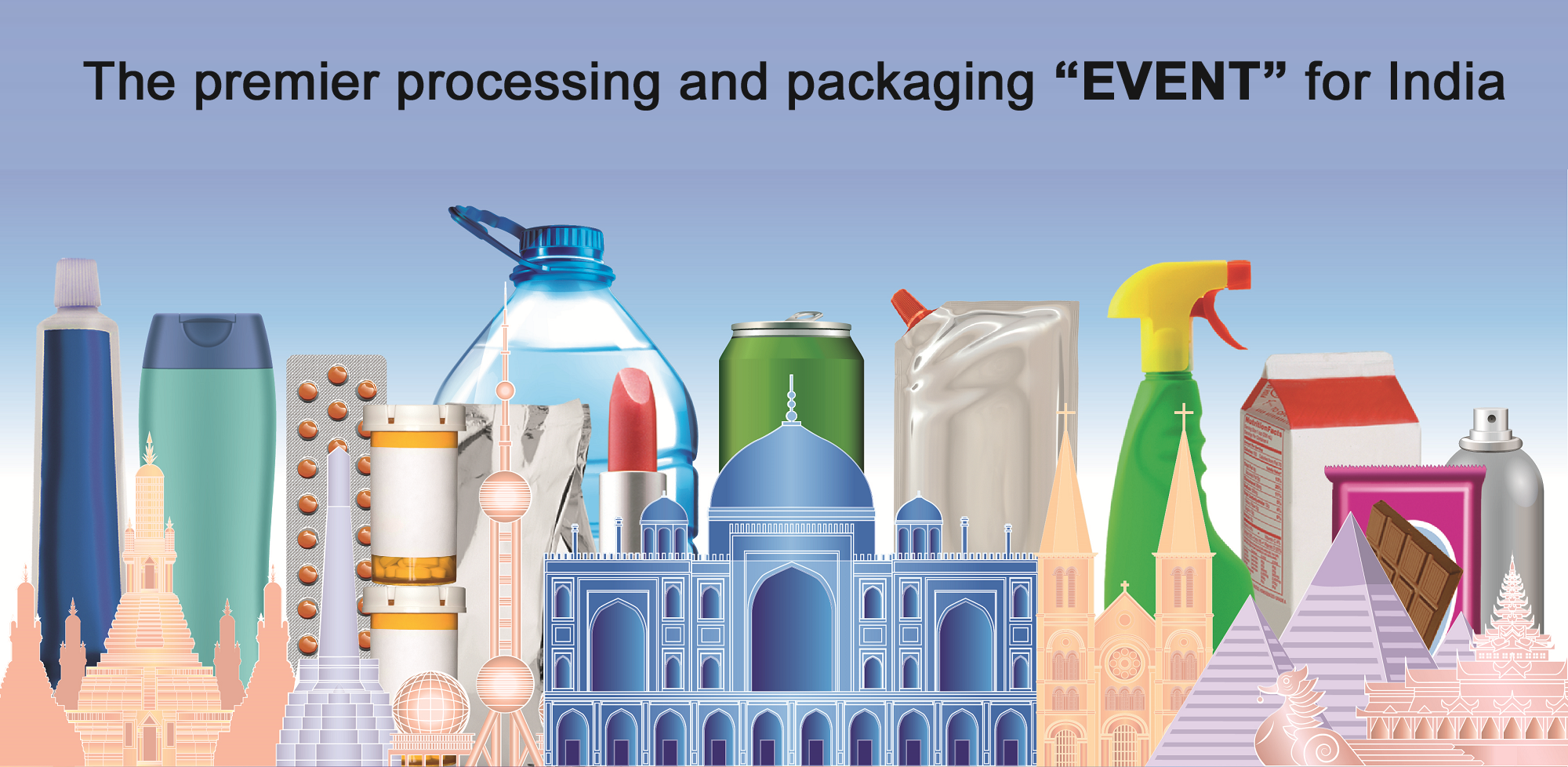 "Meet us @ "" PROPACK INDIA"""